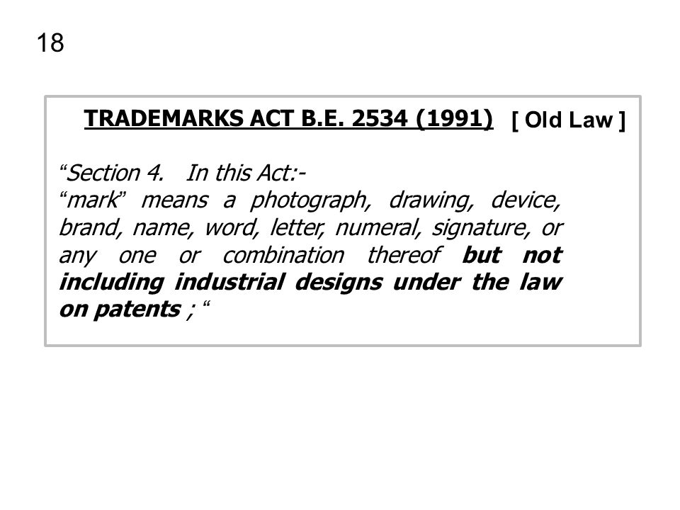 18 TRADEMARKS ACT B.E. 2534 (1991) [ Old Law ]